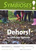 Symbioses 100 : Dehors! La nature pour apprendre